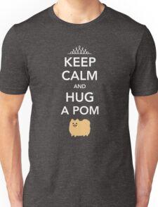 Keep Calm and Hug a Pom - Tan Pomeranian Unisex T-Shirt