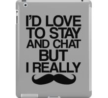 I Really Mustache   iPad Case/Skin