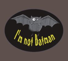 I'm not Batman by Brian Alexander