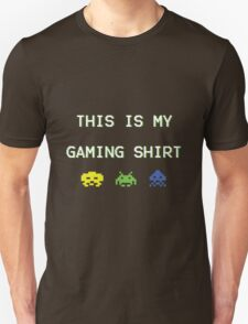 This is my gaming shirt (white on green) T-Shirt