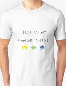 This is my gaming shirt (white on black) T-Shirt