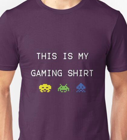 This is my gaming shirt (white on black) Unisex T-Shirt