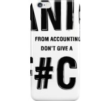 JANICE FROM ACCOUNTING DON'T GIVE A F#CK iPhone Case/Skin