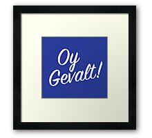 Oy Gavelt! Handlettering Framed Print