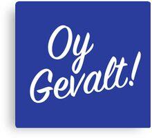 Oy Gavelt! Handlettering Canvas Print