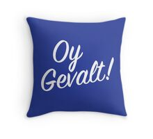 Oy Gavelt! Handlettering Throw Pillow