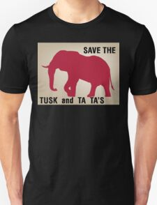 SAVE THE TUSK AND TA TA'S T-Shirt