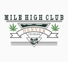 "Marijuana Denver ""Mile High Club"" by MarijuanaTshirt"