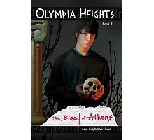 Olympia Heights: The Blood of Athens Photographic Print