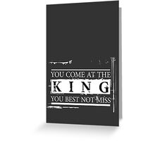 """You Come at the King, You Best Not Miss"" - The Wire (Light) Greeting Card"