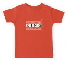 """""""You Come at the King, You Best Not Miss"""" - The Wire (Light) Kids Tee"""