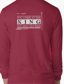"""""""You Come at the King, You Best Not Miss"""" - The Wire (Light) Long Sleeve T-Shirt"""