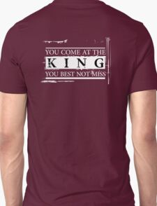 """You Come at the King, You Best Not Miss"" - The Wire (Light) Unisex T-Shirt"