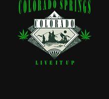 "Cannabis Colorado Springs ""Live It Up"" Unisex T-Shirt"