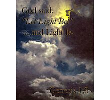 God Said... Photographic Print