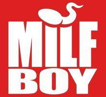 Milf Boy (white) T-Shirt