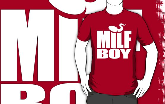 Milf Boy (white) by hardwear