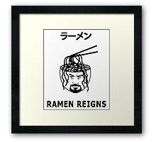 RAMEN REIGNS Framed Print
