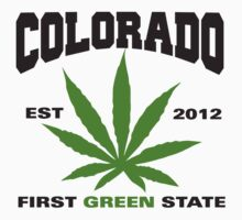 Marijuana Colorado First Green State Est 2012 T-Shirt