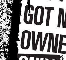 """Money Ain't Got No Owners - """"The Wire"""" - Dark Sticker"""