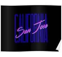 Retro 80s San Jose, California Poster