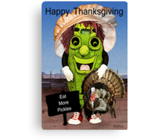 Happy Thanksgiving with Dolly Dill includes Greeting Canvas Print