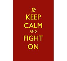 Keep Calm and Fight On Photographic Print