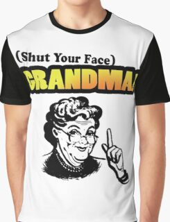 Shut Your Face Grandma (Impractical Jokers) (Sal) Graphic T-Shirt