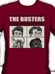 The Busters T-Shirt