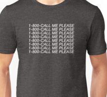 """1-800-CALL ME PLEASE (Drake inspired """"Hotline Bling"""" design) Unisex T-Shirt"""