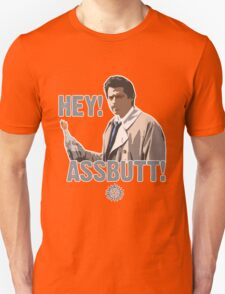 Hey! Assbutt! T-Shirt