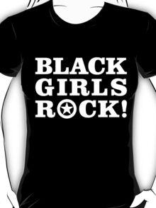 Black Girls Rock! T-Shirt
