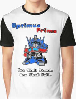 Optimus Prime - One Shall Stand.. Graphic T-Shirt