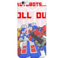 Roll Out Autobots! iPhone Case/Skin