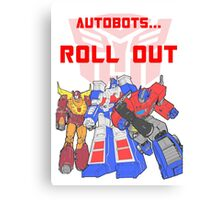 Roll Out Autobots! Canvas Print