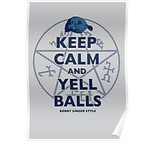 Keep Calm..... Balls! Poster