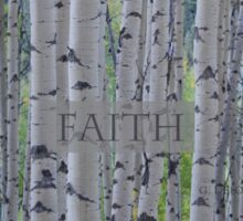 Faith - Aspens  Sticker