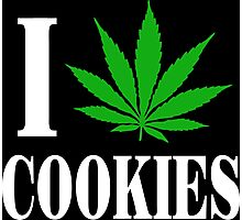 Cannabis - I love cookies Photographic Print