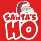 Santa's Ho by Robin Lund