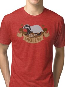 Crazy Badger Lady banner Tri-blend T-Shirt