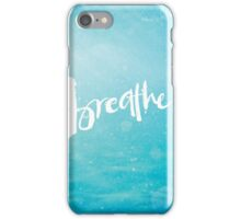 Breathe – Photography and Lettering iPhone Case/Skin