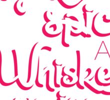 Sugar Spice And Whiskey On Ice Sticker