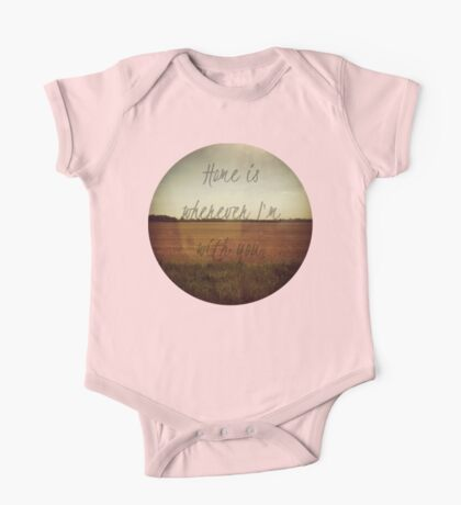 Home Is Wherever I'm With You One Piece - Short Sleeve