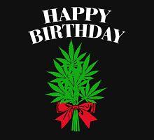 Cannabis - Happy Birthday Unisex T-Shirt