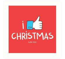 i like Christmas (with you) Art Print