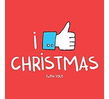 i like Christmas (with you) Photographic Print
