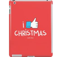 i like Christmas (with you) iPad Case/Skin