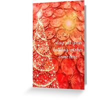 May all your holiday wishes come true Greeting Card