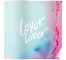 Lover Lover – Photography and Lettering Poster