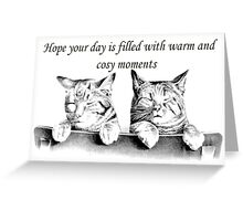 I Hope Your Day Is Filled With Warm and Cosy Moments Greeting Card